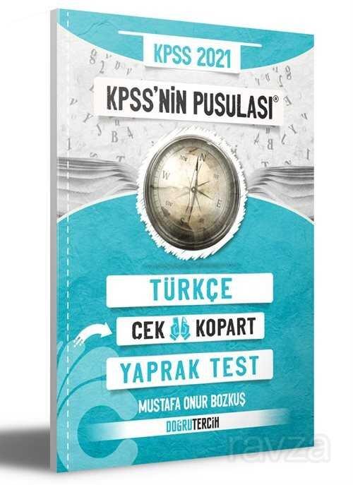 2021 KPSS'nin Pusulası Türkçe Çek Kopart Yaprak Test