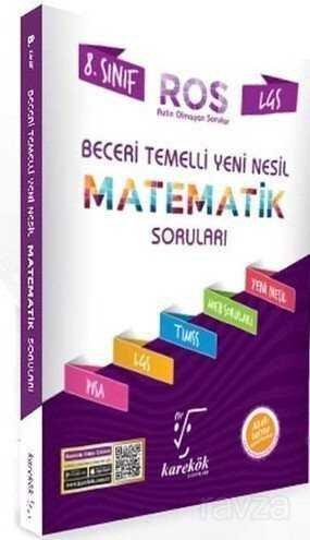 8. Sınıf LGS Beceri Temelli Yeni Nesil Ros Matematik Soruları