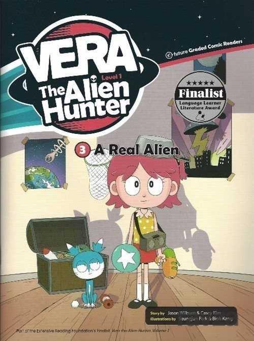 A Real Alien +CD (Vera the Alien Hunter 1)