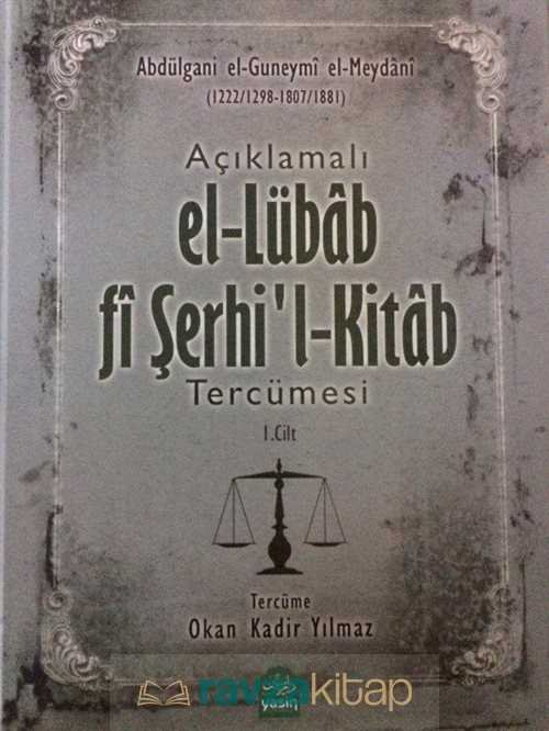 Açıklamalı El-Lübab Fi Serhil-Kitab Tercümesi (1-2 Cilt Takım)