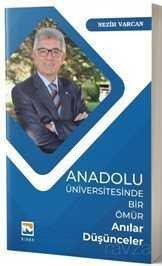Anadolu Üniversitesinde Bir Ömür
