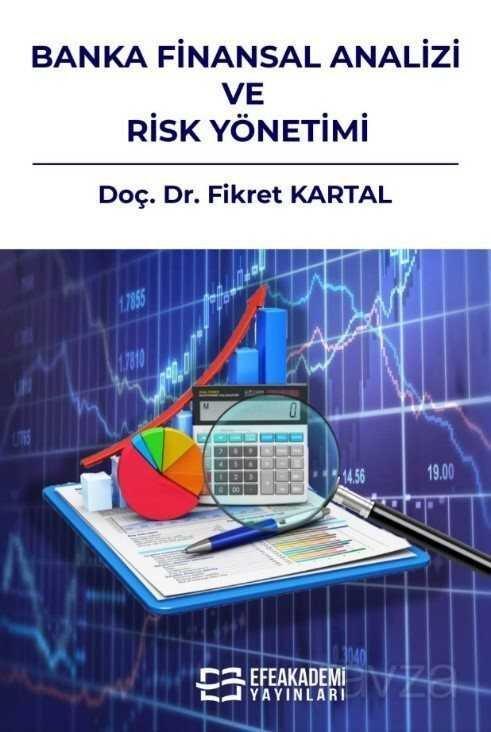 Banka Finansal Analizi ve Risk Yönetimi