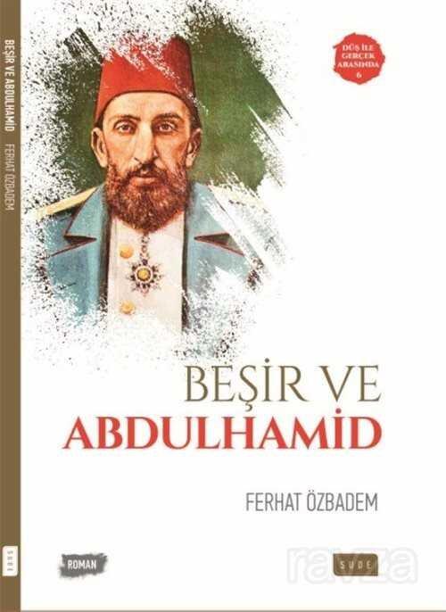 Beşir ve Abdulhamid