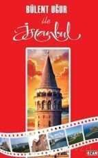 Bülent Uğur İle İstanbul