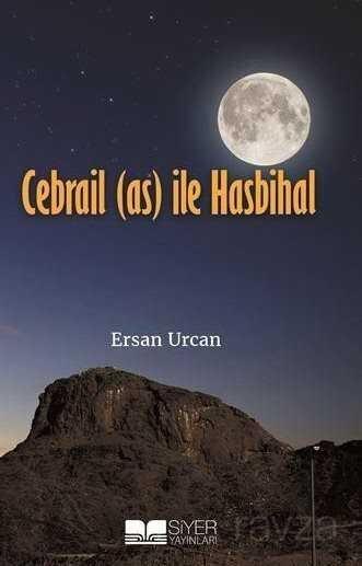 Cebrail (a.s) ile Hasbihal