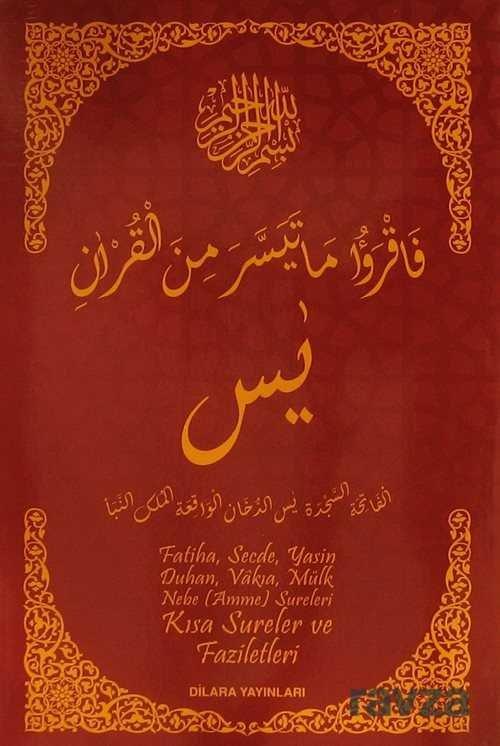 Fatiha, Secde, Yasin, Duhan, Vakıa, Mülk, Nebe (Amme) Sureleri Kısa Sureler