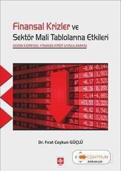 Finansal Krizler Ve Sektör Mali Tablolarına Etkileri