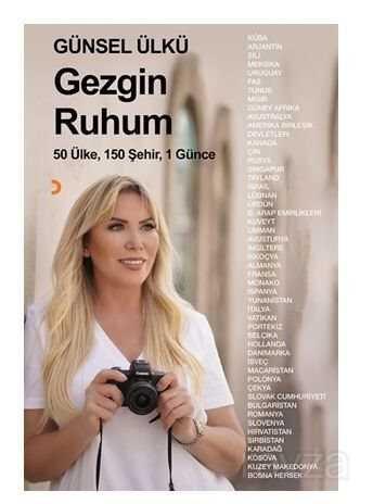 Gezgin Ruhum / 50 Ülke, 150 Şehir, 1 Günce