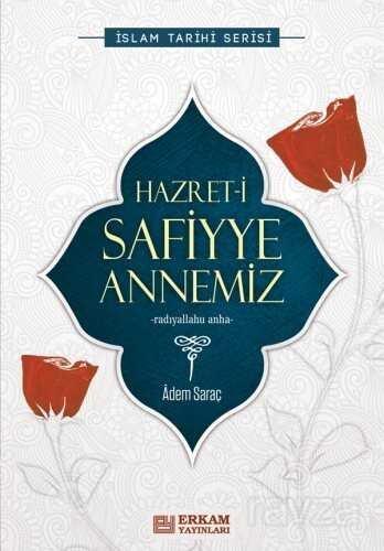 Hazreti Safiyye Annemiz