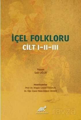 İçel Folkloru Cilt I-II-III