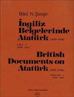 İngiliz Belgelerinde Atatürk-7.Cilt (British Documents on Atatürk) 1919-1938