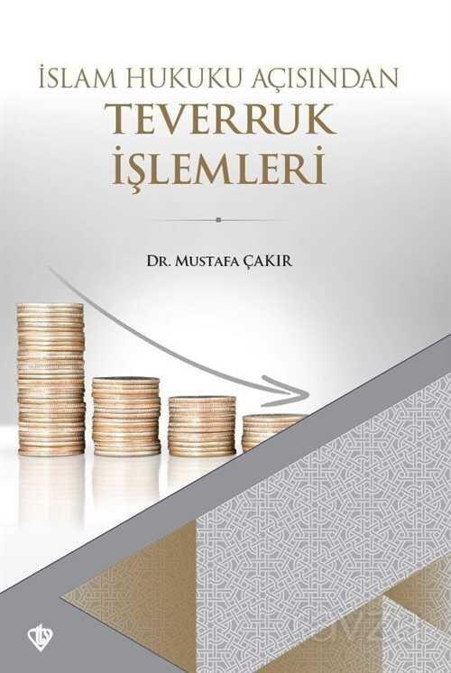 İslam Hukuku Açısından Teverruk İşlemleri