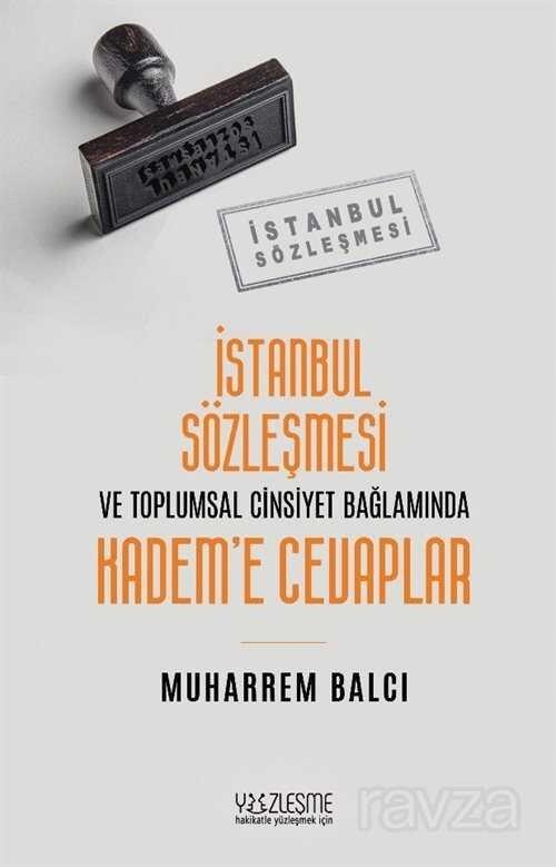 İstanbul Sözleşmesi ve Toplumsal Cinsiyet Bağlamında Kadem'e Cevaplar