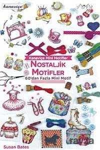 Kanaviçe Mini Motifler / Nostaljik Motifler