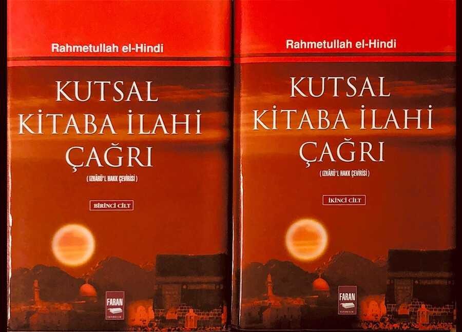 Kutsal Kitaba İlahi Çağrı (İzhâru'l Hak Çevirisi) Rahmetullah el-Hindi (2 Cilt)