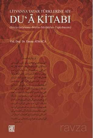 Litvanya Tatar Türklerine Ait Du'a Kitabı