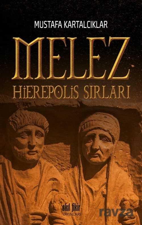 Melez - Hierepolis Sırları