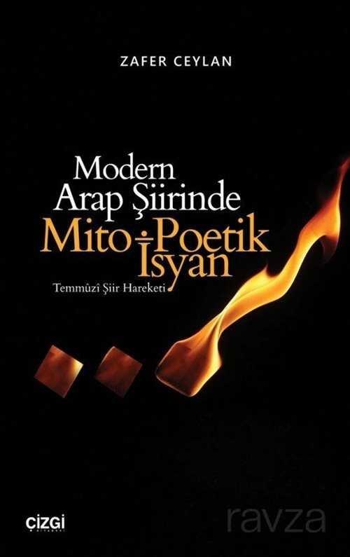 Modern Arap Şiirinde Mito-Poetik İsyan