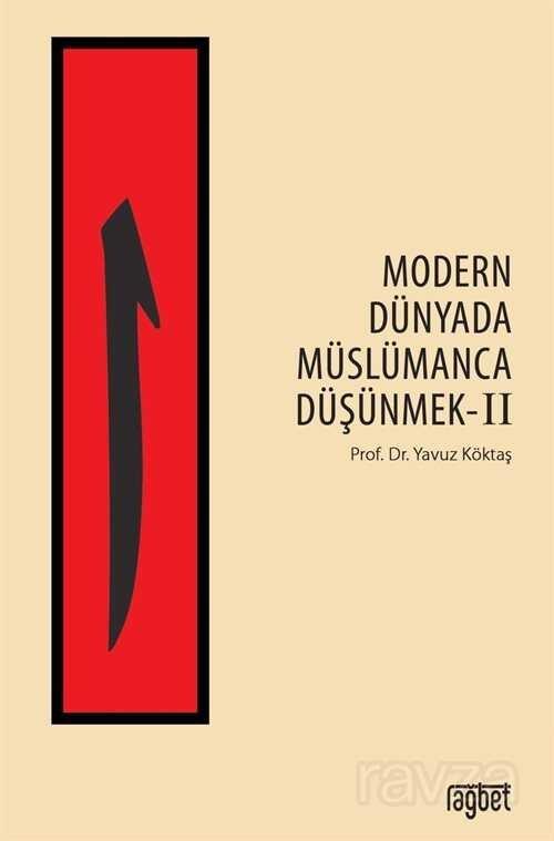 Modern Dünyada Müslümanca Düşünmek 2