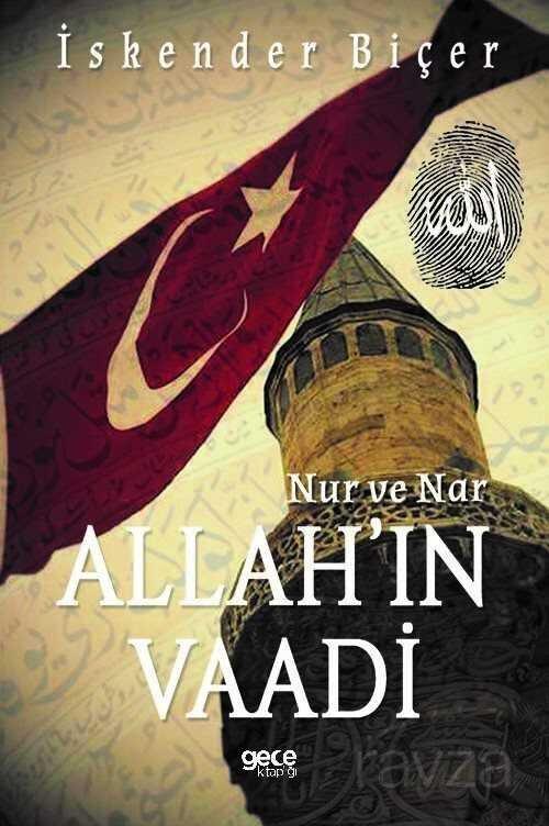 Nur ve Nar - Allah'ın Vaadi