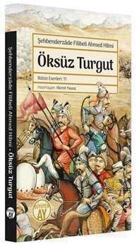 Öksüz Turgut / Bütün Eserleri: 11