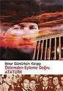 Özlemden Eyleme Doğru Atatürk