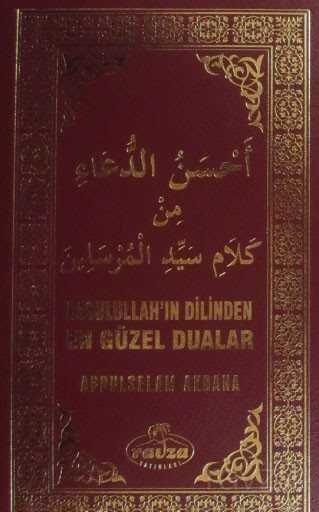 Resulullah'ın Dilinden En Güzel Dualar (Ciltli-Termo Deri Özel Baskı)