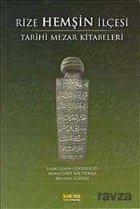 Rize Hemşin İlçesi Tarihi Mezar Kitabeleri