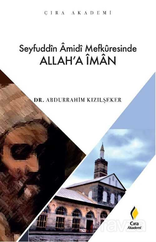Seyfuddin Amidi Mefkuresinde Allah'a İman
