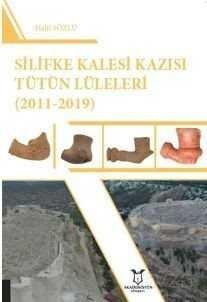 Silifke Kalesi Kazısı Tütün Lüleleri (2011-2019)