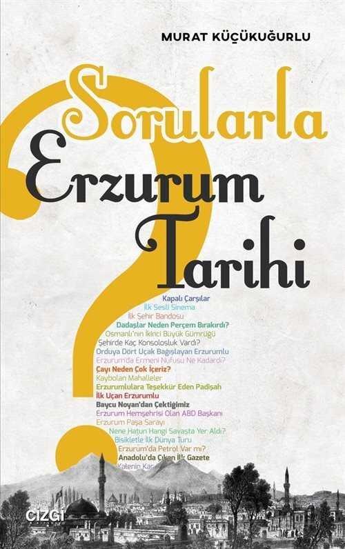 Sorularla Erzurum Tarihi
