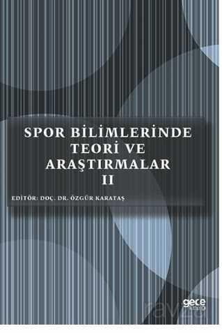Spor Bilimlerinde Teori ve Araştırmalar II