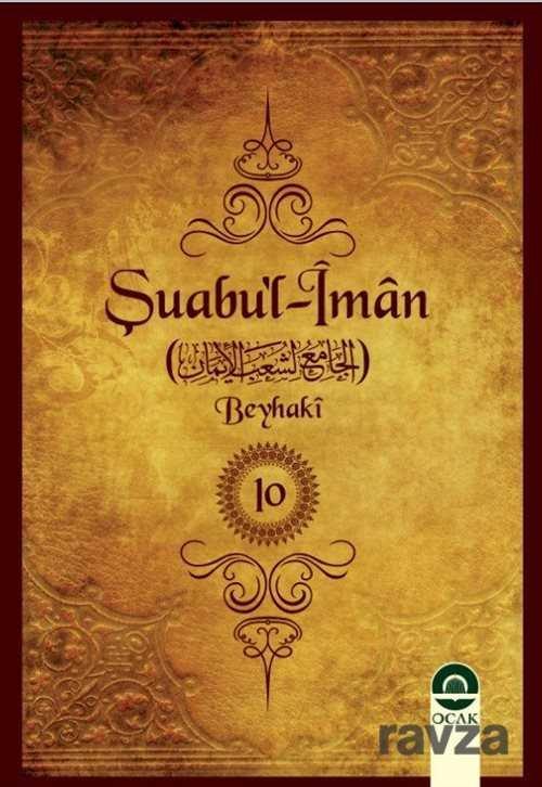 Şuabu'l-İman (10 Cilt)