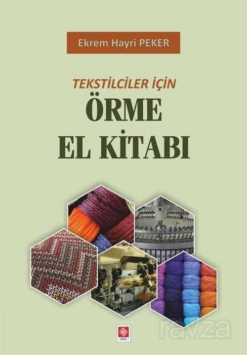 Tekstilciler İçin Örme El Kitabı