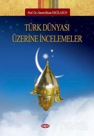 Türk Dünyası Üzerine İncelemeler
