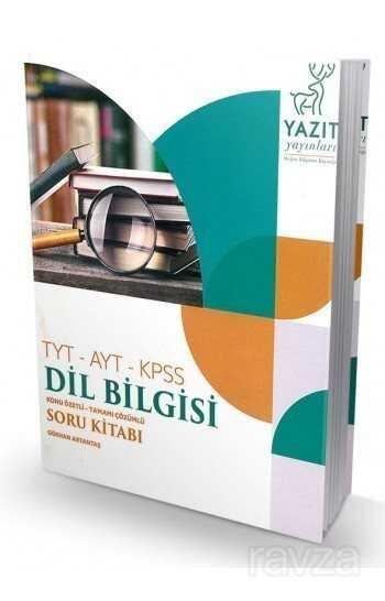 TYT AYT KPSS Dil Bilgisi Konu Özetli Soru Kitabı